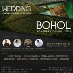Bohol Videomaker Sessions / Wedding Cinematography Workshop. November 5-6, 2015, Dao Diamond Hotel, Tagbilaran, Bohol. Featured Speakers are; Jason Magbanua, Jake Olaso, Ghe Consolacion and Elson Grefalda :) For more inquiries please email organizers at boholvideomaker@gmail.com or sms/call contact numbers : 09284042012/09184628689 Aris Catan. Food and snacks are included. Limited slots only :)